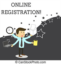 Word writing text Online Registration. Business concept for Process to Subscribe to Join an event club via Internet Stressed Out Male Employee Manager Many Armed Multitasking Meet Deadline.