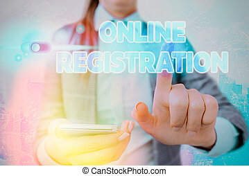 Word writing text Online Registration. Business concept for Process to Subscribe to Join an event club via Internet.