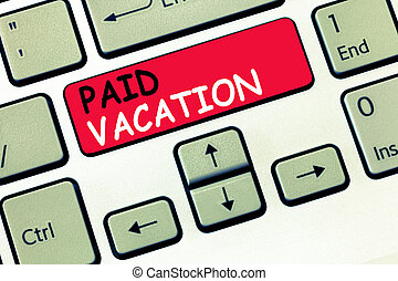 Word writing text paid time off. business concept for ...