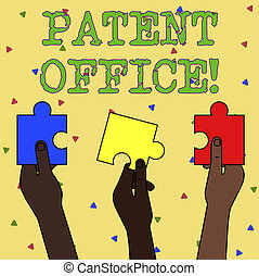 Word writing text Patent Office. Business concept for a government office that makes decisions about giving patents Three Colored Empty Jigsaw Puzzle Pieces Held in Different People Hands.