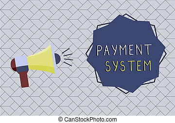 Word writing text Payment System. Business concept for...