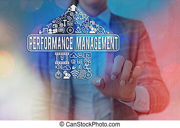 Word writing text Performance Management. Business concept for ongoing process of communication that occurs all year.