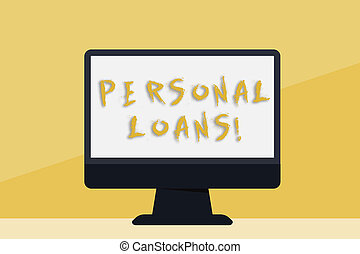 Word writing text Personal Loans. Business concept for unsecured loan and helps you meet your financial needs Blank Space Desktop Computer Colorful Monitor Screen Freestanding on Table.