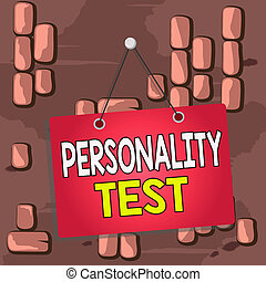 Word writing text Personality Test. Business concept for A ...