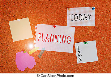 Word writing text Planning. Business concept for process of thinking about the activities required to achieve a goal Corkboard color size paper pin thumbtack tack sheet billboard notice board.