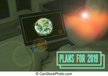 Word writing text Plans For 2019. Business concept for an intention or decision about what one is going to do Picture photo system network scheme modern technology smart device. Elements of this image furnished by NASA.