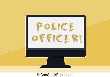 Word writing text Police Officer. Business concept for a demonstrating who is an officer of the law enforcement team Blank Space Desktop Computer Colorful Monitor Screen Freestanding on Table.