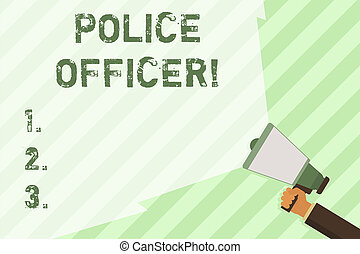 Word writing text Police Officer. Business concept for a demonstrating who is an officer of the law enforcement team Hand Holding Megaphone with Blank Wide Beam for Extending the Volume Range.