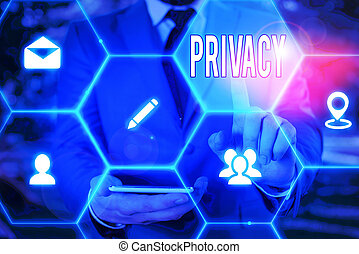Word writing text Privacy. Business concept for Right to ...
