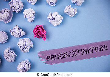 Word writing text Procrastination Motivational Call. Business concept for Delay or Postpone something boring written on the Painted background Crumpled Paper Balls next to it.