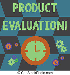 Word writing text Product Evaluation. Business concept for viability of the product with respect to market deanalysisd Time Management Icons of Clock, Cog Wheel Gears and Dollar Currency Sign.