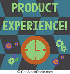 Word writing text Product Experience. Business concept for overall value of a product or service to customers Time Management Icons of Clock, Cog Wheel Gears and Dollar Currency Sign.