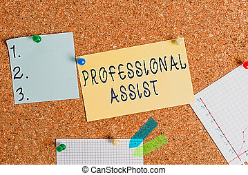 Word writing text Professional Assist. Business concept for offer services in rehabilitation of health care licenses Corkboard color size paper pin thumbtack tack sheet billboard notice board.