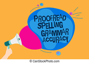 Word writing text Proofread Spelling Grammar Accuracy. ...