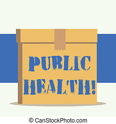 Word writing text Public Health. Business concept for government protection and improvement of community health.
