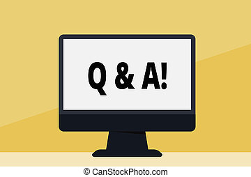 Word writing text Q And A. Business concept for defined as questions being asked by showing and answers for them Blank Space Desktop Computer Colorful Monitor Screen Freestanding on Table.