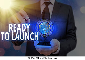 Word writing text Ready To Launch. Business concept for an event to celebrate or introduce something new to market Elements of this image furnished by NASA.