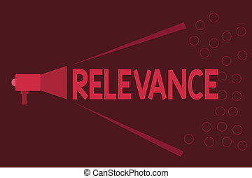 Word writing text Relevance. Business concept for Being...
