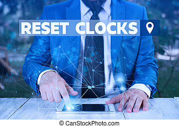 Word writing text Reset Clocks. Business concept for To ...