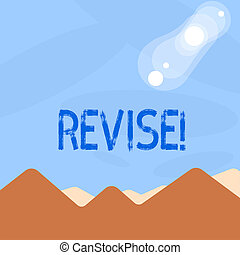 Word writing text Revise. Business concept for Reconsider...