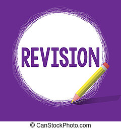 Word writing text Revision. Business concept for revised ...