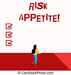 Word writing text Risk Appetite. Business concept for the level of risk an organization is prepared to accept.