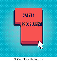 Word writing text Safety Procedures. Business concept for steps description of process when deviation may cause loss Direction to Press or Click the Red Keyboard Command Key with Arrow Cursor.