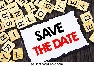 conceptual hand writing text showing save the date concept meaning