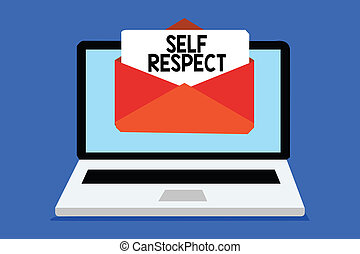 Word writing text Self Respect. Business concept for Pride and confidence in oneself Stand up for yourself Computer receiving email important message envelope with paper virtual.