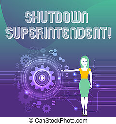 Word writing text Shutdown Superintendent. Business concept for demonstrating who analysisages organization or activity Woman Standing and Presenting the SEO Process with Cog Wheel Gear inside.