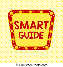 Word writing text Smart Guide. Business concept for used to ...
