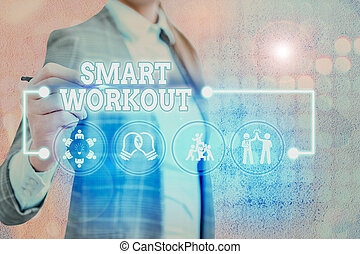 Word writing text Smart Workout. Business concept for set a goal that maps out exactly what need to do in being fit.