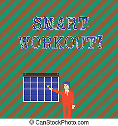 Word writing text Smart Workout. Business concept for set a goal that maps out exactly what need to do in being fit Businessman Smiling and Pointing to Colorful Calendar with Star Hang on Wall.