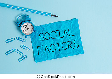 Word writing text Social Factors. Business photo showcasing Things that influences lifestyle Cultural Differences Metal alarm clock blank crushed sheet marker clips sky colored background