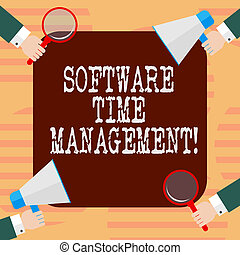 Word writing text Software Time Management. Business concept for Tools used to monitor workers time spent in work Hu analysis Hands Each Holding Magnifying Glass and Megaphone on 4 Corners.