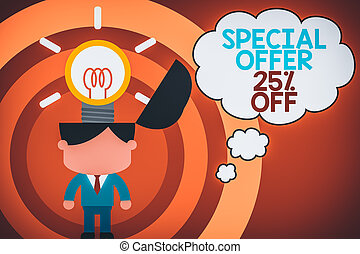 Word writing text Special Offer 25 Percent Off. Business photo showcasing Discounts promotion Sales Retail Marketing Offer Standing successful man suit necktie surging brilliant innovative solutions