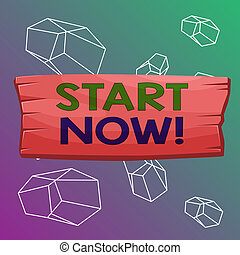 Word writing text Start Now. Business concept for do not hesitate get working or doing stuff right away Plank wooden board blank rectangle shaped wood attached color background.