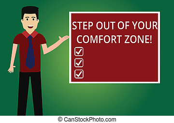 Word writing text Step Out Of Your Comfort Zone. Business concept for Do different things leave the routine Man with Tie Standing Talking Presenting Blank Color Square Board photo.