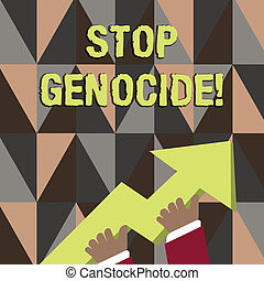 Word writing text Stop Genocide. Business concept for to put...