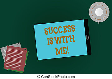 Word writing text Success Is With Me. Business concept for Be optimistic pursue of good results successful Tablet Empty Screen Cup Saucer and Filler Sheets on Blank Color Background.