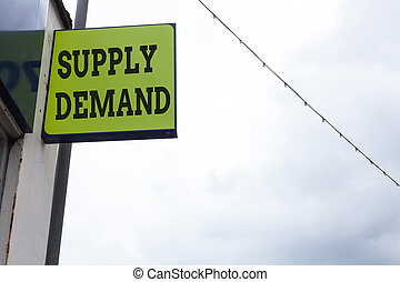 Word writing text Supply Deanalysisd. Business concept for Relationship between the amounts available and wanted Green ad board on the street with copy space for advertisement.