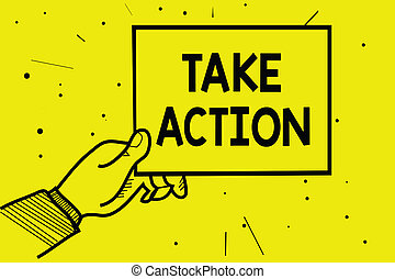 Word writing text Take Action. Business concept for advices someone to do something or reaction right now Man hand holding paper communicating information dotted yellow background.