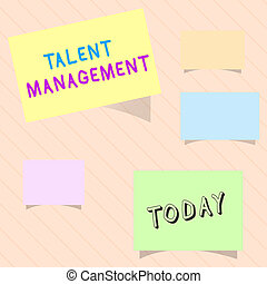 Word writing text Talent Management. Business concept for Acquiring hiring and retaining talented employees