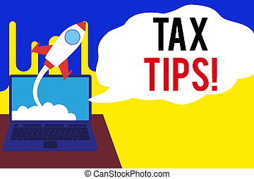 Word writing text Tax Tips. Business concept for compulsory contribution to state revenue levied by government Successful rocket launching clouds out laptop background. Startup growing.