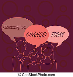 Word writing text Technological Change. Business concept for increase in the efficiency of a product or process Family of One Child Between Father and Mother and Their Own Speech Bubble.