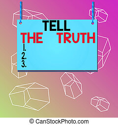Word writing text Tell The Truth. Business photo showcasing Confess some demonstratingal fact that someone wants keeps hidden Wooden board wood rectangle shape empty frame fixed colorful striped string