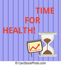 Word writing text Time For Health. Business concept for moment for physical mental and not merely absence disease Successful Growth Chart with Arrow Going Up and Hourglass with Sand Sliding.