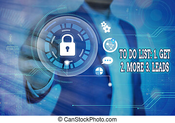 Word writing text To Do List: 1. Get 2. More 3. Leads. Business concept for advertising plan to attract clients Graphics padlock for web data information security application system.