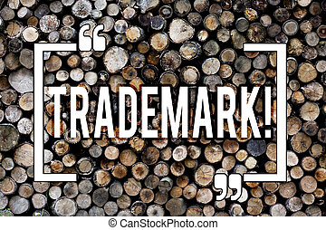 Word writing text Trademark. Business concept for Legally registered Copyright Intellectual Property Protection Wooden background vintage wood wild message ideas intentions thoughts.