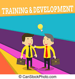 Word writing text Training And Development. Business concept for learn specific knowledge to improve perforanalysisce Two White Businessmen Colleagues with Brief Cases Sharing Idea Solution.